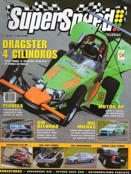 Super Speed Nº5 Dragster Sm Santa Matilde Biturbo Fusca Gol
