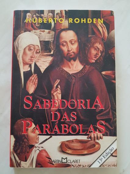 Sabedoria Das Parábolas Huberto Rohden 13ª Edição