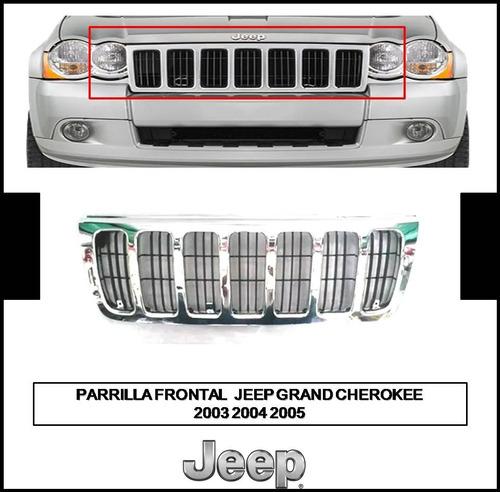 Parrilla Frontal Jeep Grand Cherokee 2003 2004 2005