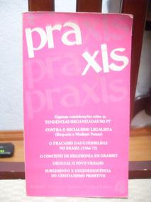 Praxis - José Dirceu / Wladimir Pomar
