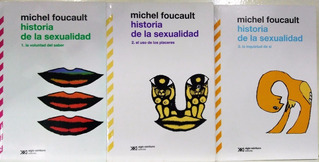 Historia De La Sexualidad 1 , 2, 3 Foucault - Por Flores