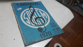 867 Partituras Carnaval 1970 Piston Clarinete Sax - Sbacem