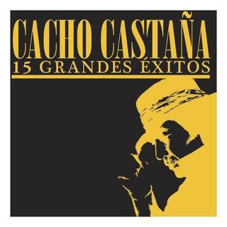 Cd Cacho Castaña 15 Grandes Exitos Nuevo Sellado Openmusi Sy