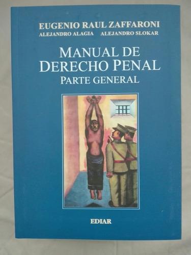 Zaffaroni, Manual De Derecho Penal. Parte General.
