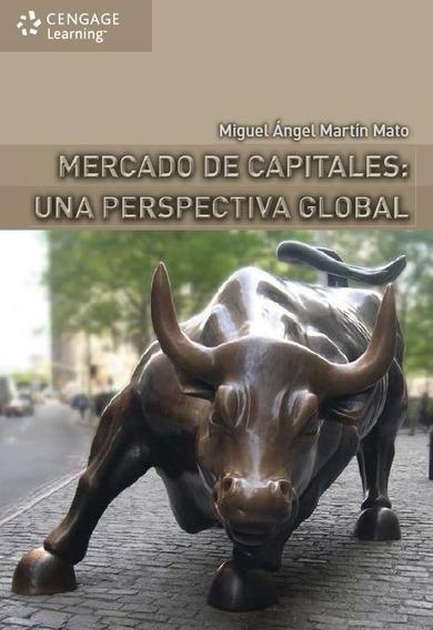Mercado De Capitales Perspectiva Global Martin Mato