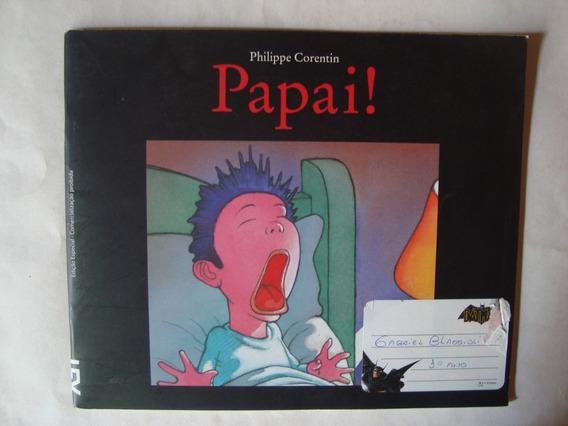 Livro Papai! - Philippe Corentin