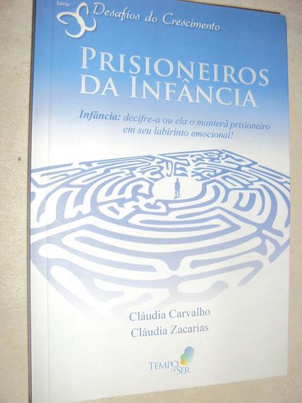 Prisioneiros Da Infância (sebo Amigo)