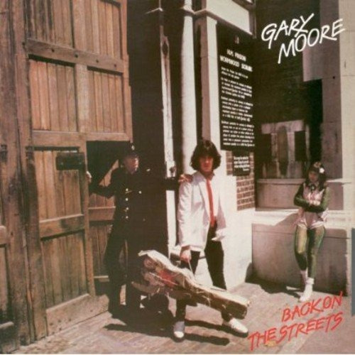 Cd : Gary Moore - Back On The Streets (bonus Cd, Bonus...