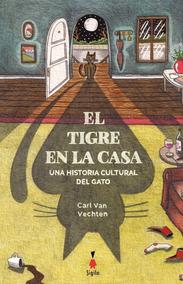 El Tigre En La Casa - Van Vechten, Carl