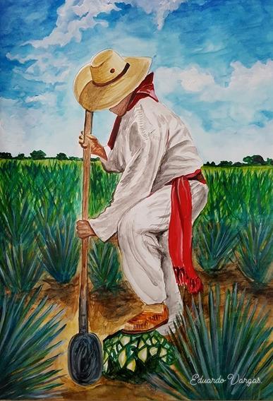 Pintura Original De Un Tequilero O Tlachiquero En Agave