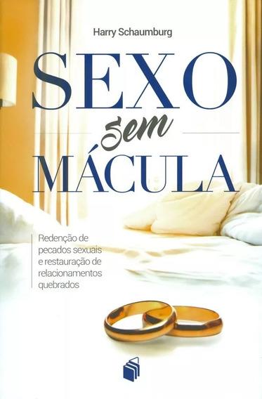 Sexo Sem Mácula - Livro Harry Schaumburg