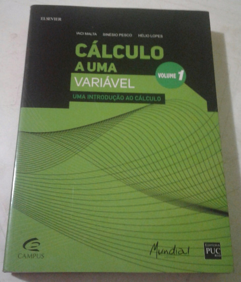 Cálculo A Uma Variável Vol 1