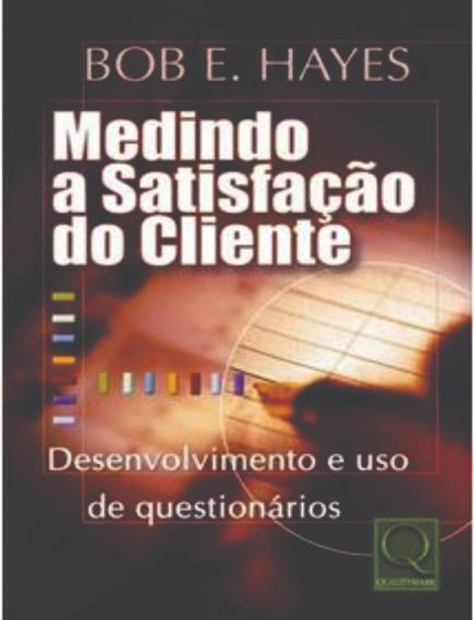 Medindo A Satisfação Do Cliente Lindo Brinde + Frete Grátis!