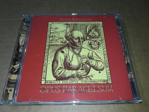 Silence & Strength - Opus Paracelsum (cd)(imp)
