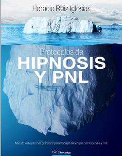 Pnl Hipnosis Protocolos+colección Hipnosis