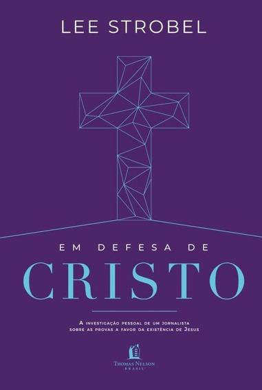 Em Defesa De Cristo - Thomas Nelson