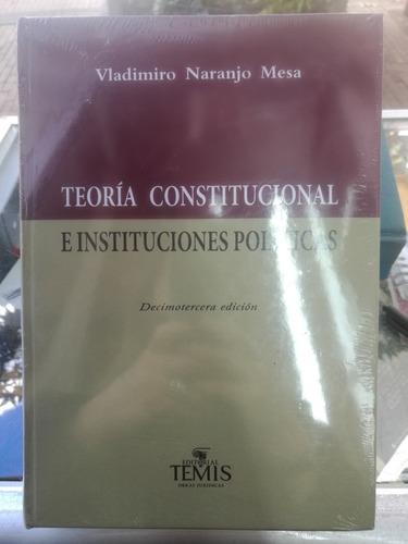 Imagen 1 de 1 de Teoría Constitucional E Instituciones Políticas