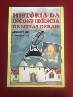 Livro - História Da Inconfidência De Minas Gerais - Itatiaia