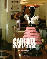 Carlota Balaio De Sabores Carla Pernambuco