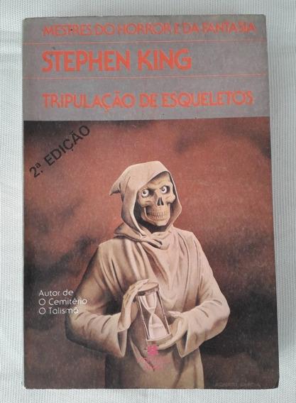 Livro - Tripulação De Esqueletos - Stephen King - 1987