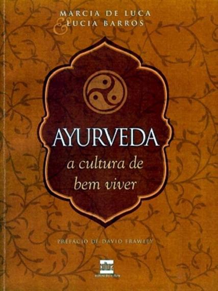 Ayurveda - Cultura De Bem-viver