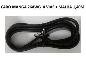 Cabo 4 Vias + Malha 26 Awg Tipo Manga 1m40 Produto Novo