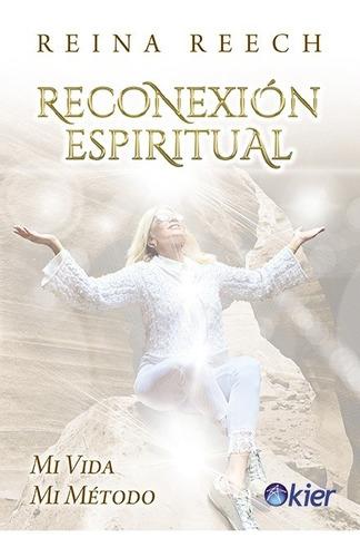 Imagen 1 de 1 de Reconexion Espiritual  - Reina Reech