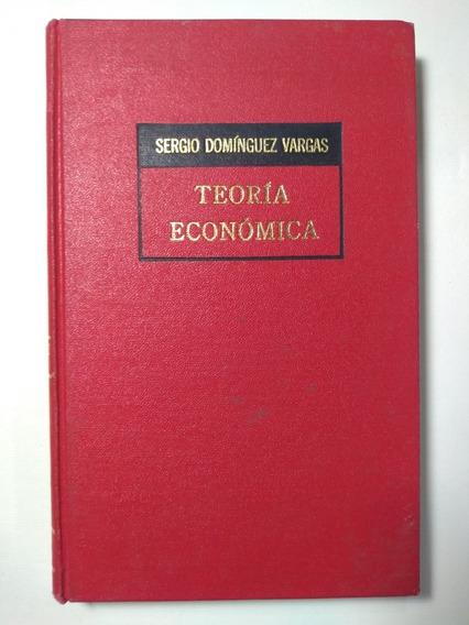 Teoría Económica , Sergio Domínguez Vargas