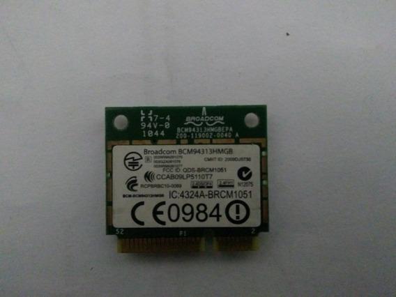 Pci Wireless + Bt Broadcom Bcm94313hmgb P/ Notebook Cr Incl.