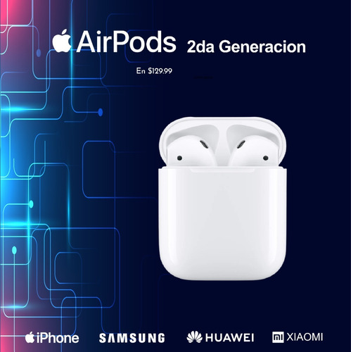 AirPods 2nd Generacion $175 AirPods Pro $285 Tcd
