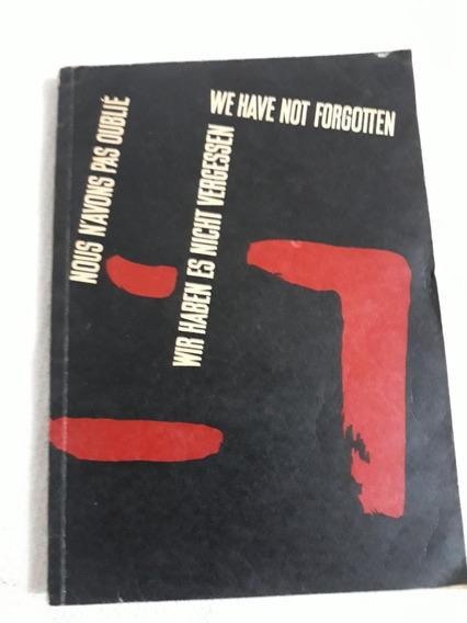Livro De We Have Not Forgotten 1939-1945-leia Descrição