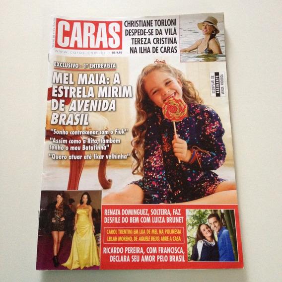Revista Caras Mel Maia Christiane Torloni Ricardo Pereira