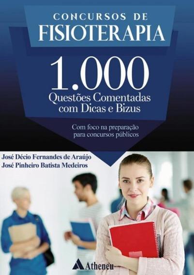 Concurso De Fisioterapia - 1000 Questoes Comentadas Com Di