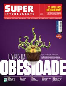 Revista Super Interessante - Março/2018 O Vírus Da Obesidade