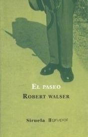 El Paseo, Robert Walser, Grupal