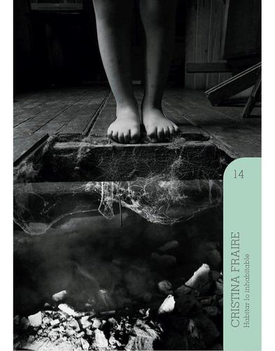 Cristina Fraire - Habitar Lo Inhabitable (volumen 14)