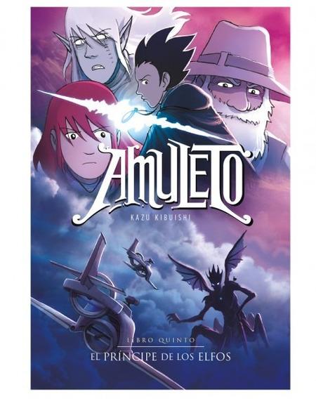 Libro Amuleto 5 - El Príncipe De Los Elfos - Kazu Kibuishi