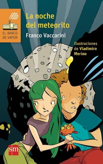 La Noche Del Meteorito - Franco Vaccarini