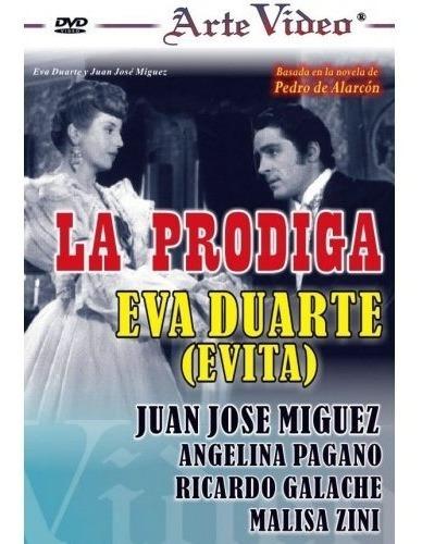 La Prodiga - Eva Duarte - Juan José Miguez - Dvd Original