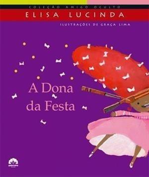 A Dona Da Festa / Elisa Lucinda