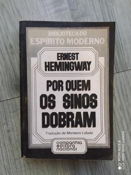 Livro Por Quem Os Sinos Dobram - Ernest Hemingway Literatura