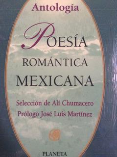 Poesía Romántica Mexicana: Obras Maestras De La Poesía