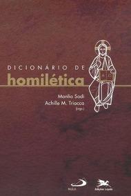 Dicionário De Homilética Achille M. Triacca / Manilo Sodi
