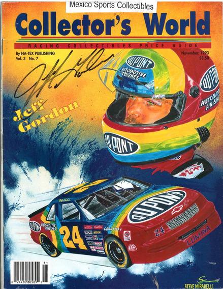 1993 Collectors World Autografiada Y Certificado Jeff Gordon