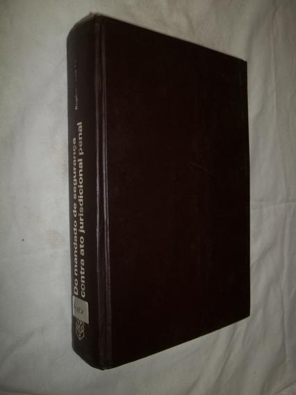 Livro - Do Mandado De Segurança Contra Ato Jurisdicional
