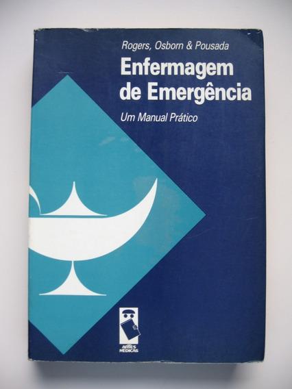 Enfermagem De Emergência - Rogers / Osborn / Pousada