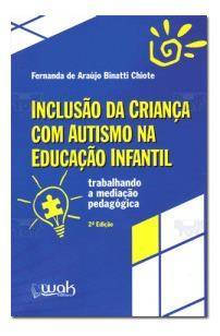 Livro Inclusão Da Criança Com Autismo Na Educação Infantil