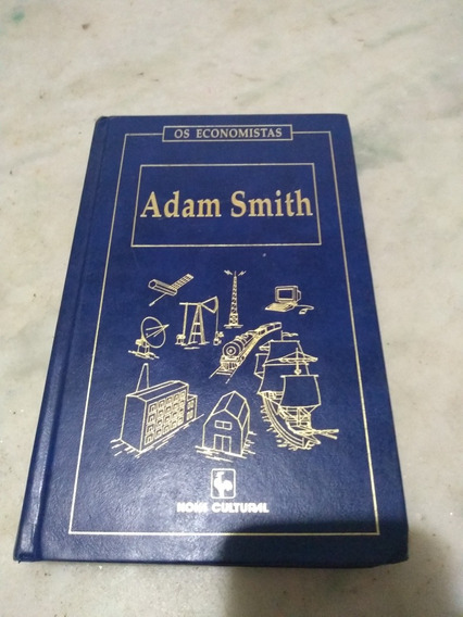 Os Economistas Adam Smith Vol 1