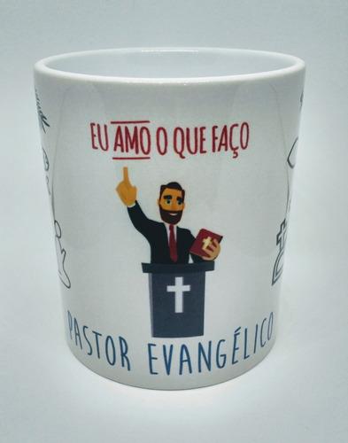 Caneca Personalizada Pastor Evangélico