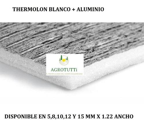 Imagen 1 de 3 de Thermolon Aislante Térmico 8 Mm 1.22 Ancho X  30 Metros